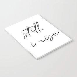 still I rise Notebook