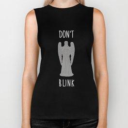 DON'T BLINK Biker Tank