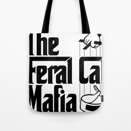 The Feral Cat Mafia (BLACK printing on light background) Tote Bag