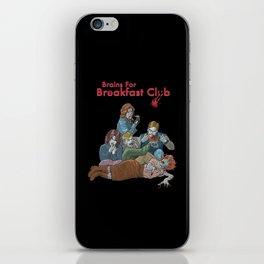 Brains for Breakfast Club (white) iPhone Skin