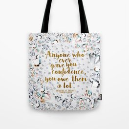 Breakfast at Tiffany's Quote Tote Bag