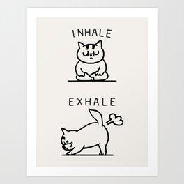 Inhale Exhale Cat Art Print