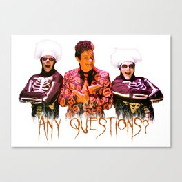 David S. Pumpkins - Any Questions? Canvas Print