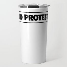 Paid Protester Travel Mug
