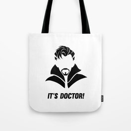 it's DOCTOR strange Tote Bag