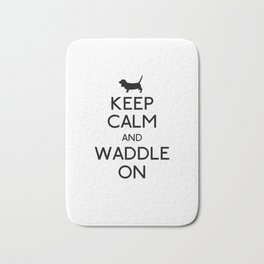 Keep Calm and Waddle On Bath Mat