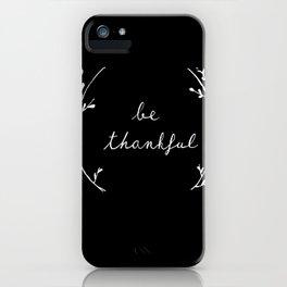 thankful iPhone Case