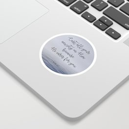 Cast All Your Anxiety on Him Sticker