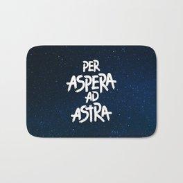 PER ASPERA AD ASTRA Bath Mat