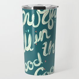 SURFIN' ALL IN THIS Travel Mug