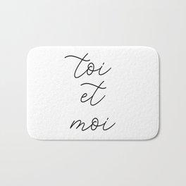 toi et moi, you and me Bath Mat