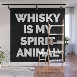 Whisky Spirit Animal Funny Quote Wall Mural
