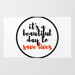 it's a beautiful day to save lives 2 Rug