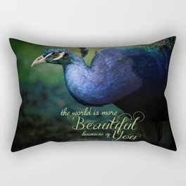 The World is More Beautiful Because of You Peacock Art Rectangular Pillow