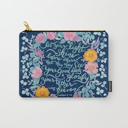Let Your Light Shine- Matthew 5:16 Carry-All Pouch