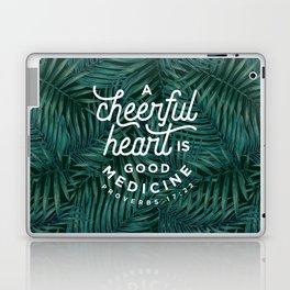 A Cheerful Heart Laptop & iPad Skin