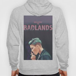 WELCOME TO BADLANDS Hoody