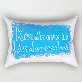 Kindness is Underrated Rectangular Pillow