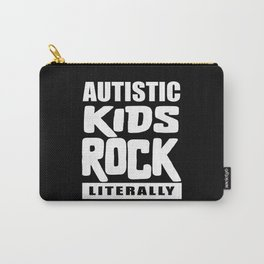 Autism Awareness Autistic Kids Rock Literally Carry-All Pouch