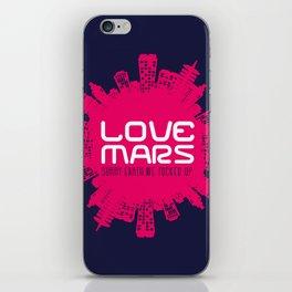 Love Mars iPhone Skin