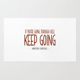 Going Through Hell Quote - Winston Churchill Rug