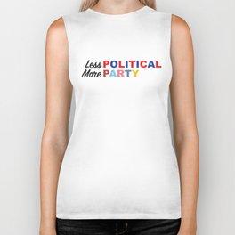 Less Political // More Party Biker Tank