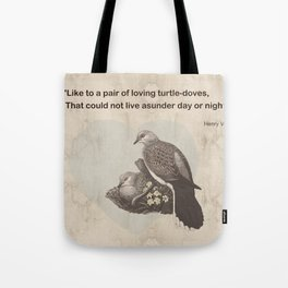 Like to a pair of loving turtle-doves Tote Bag