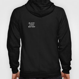 BLACK LIVES MATTER // QUOTE Hoody