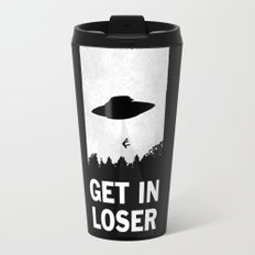 Get In Loser Travel Mug
