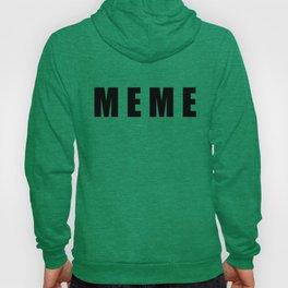 MEME Hoody