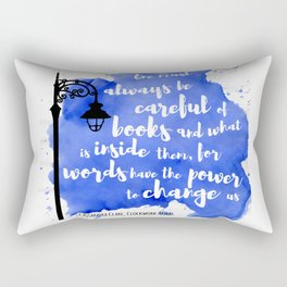 WORDS HAVE THE POWER TO CHANGE US | CASSANDRA CLARE Rectangular Pillow
