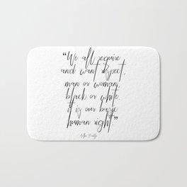 Aretha Franklin quote Bath Mat
