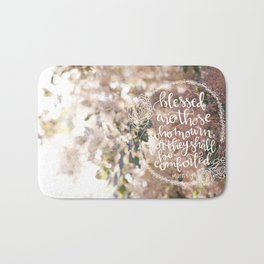 They Shall Be Comforted  |  Matthew 5:4 Bath Mat