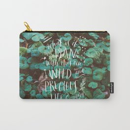 wild and precious life Carry-All Pouch