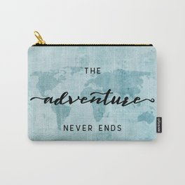 The Adventure Never Ends - Turquoise Map Carry-All Pouch