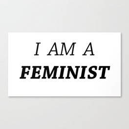 I AM A FEMINIST Canvas Print