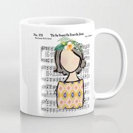 Tis So Sweet to Trust in Jesus Coffee Mug