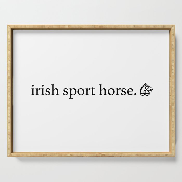 irish sport horse brand Serving Tray