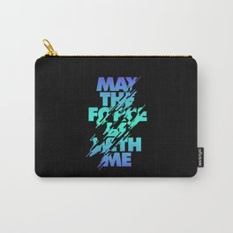 Jedi Mantra - May the Force be with you Carry-All Pouch