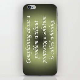 Complaining Without Proposing iPhone Skin