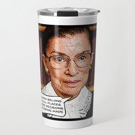Ruth Bader Ginsburg: Women Belong Travel Mug