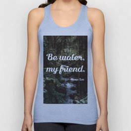 Be water, my friend (white) Unisex Tank Top