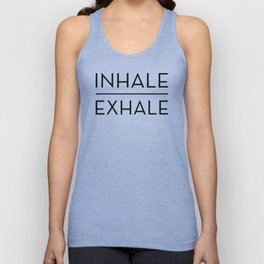 Inhale Exhale Breathe Quote Unisex Tank Top