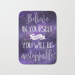Believe In Yourself Motivational Quote Bath Mat