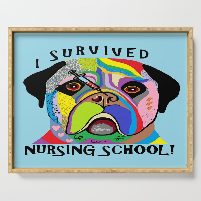 I Survived Nursing School Serving Tray