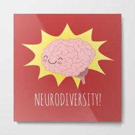 Neurodiversity! Metal Print