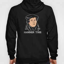 Martin Luther Hammer Time Hoody