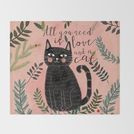 ALL YOU NEED IS LOVE AND A CAT Throw Blanket