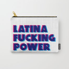 Latina Fucking Power Carry-All Pouch