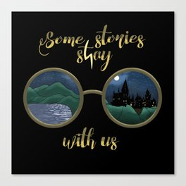 Some stories stay with us  Canvas Print